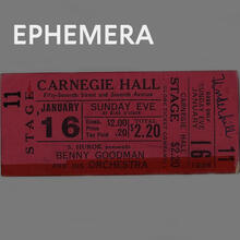 Ticket stub for a Benny Goodman Concert at Carnegie Hall, January 1938